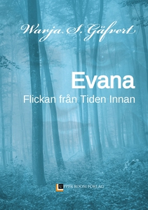 EVANA: Flickan från Tiden Innan (e-bok) av Warj