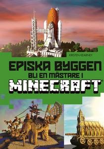 Episka byggen : bli en mästare i Minecraft® (e-