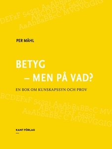 Betyg - men på vad? (e-bok) av Per Måhl