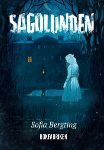 Sagolunden (e-bok) av Sofia Bergting