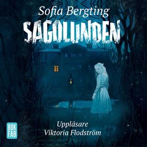 Sagolunden (ljudbok) av Sofia Bergting