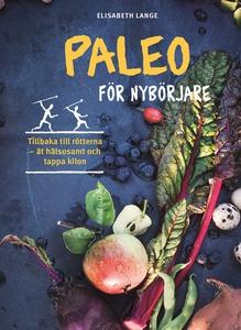 Paleo för nybörjare (e-bok) av Elisabeth Lange