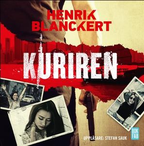 Kuriren (ljudbok) av Henrik Blanckert