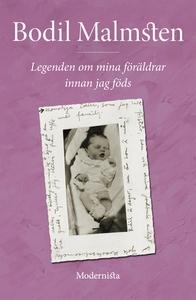 Legenden om mina föräldrar innan jag föds (e-bo