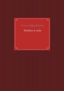 Kärleken är moln (e-bok) av Simon Halling Ekmån