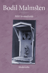 Mitt levnadsöde (e-bok) av Bodil Malmsten