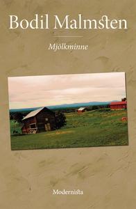 Mjölkminne (e-bok) av Bodil Malmsten