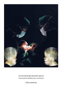 Plastikkirurgens resa. Om musik och skönhet, ba