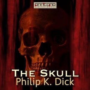 The Skull (ljudbok) av Philip K. Dick