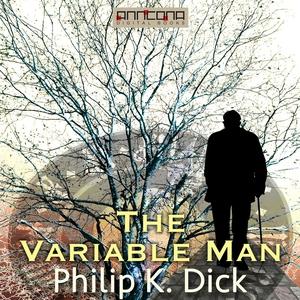 The Variable Man (ljudbok) av Philip K. Dick