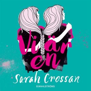 Vi är en (ljudbok) av Sarah Crossan