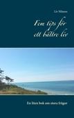 Fem tips för ett bättre liv: En liten bok om stora frågor