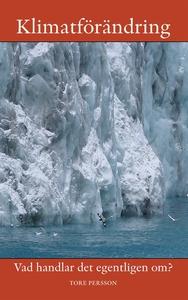 Klimatet: Vad handlar det egentligen om? (e-bok