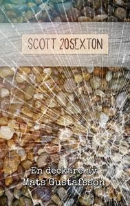 Scott 20sexton (e-bok) av Mats Gustafsson