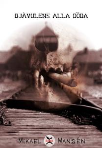 Djävulens alla döda (e-bok) av Mikael Mansén