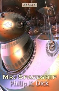 Mr. Spaceship (e-bok) av Philip K. Dick