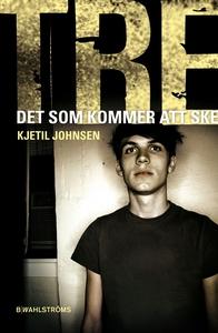 Tre 3 - Det som kommer att ske (e-bok) av Kjeti