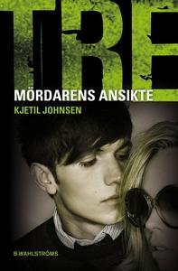 Tre 9 - Mördarens ansikte (e-bok) av Kjetil Joh