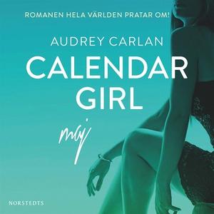 Calendar Girl : Maj (ljudbok) av Audrey Carlan