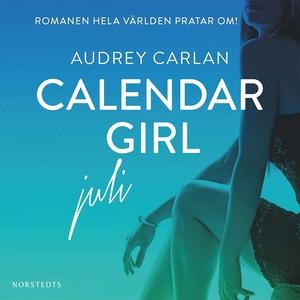 Calendar Girl : Juli (ljudbok) av Audrey Carlan