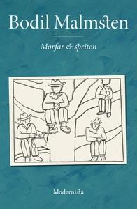 Morfar och spriten (e-bok) av Bodil Malmsten