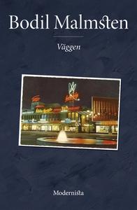 Väggen (e-bok) av Bodil Malmsten