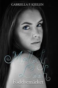Mellody Looh - Födelsemärket (e-bok) av Gabriel