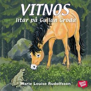 Vitnos litar på Gullan Groda (ljudbok) av Marie
