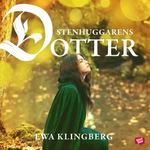 Stenhuggarens dotter (ljudbok) av Ewa Klingberg