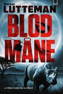 Blodmåne (e-bok) av Markus Lutteman