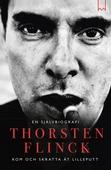 Thorsten Flinck – En självbiografi. Kom och skratta åt Lilleputt