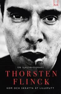 Thorsten Flinck : En självbiografi (e-bok) av T