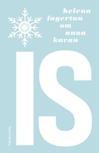 Om Is av Anna Kavan (e-bok) av Helena Fagertun