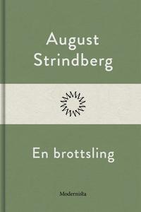 En brottsling (e-bok) av August Strindberg
