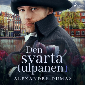 Den svarta tulpanen I (ljudbok) av Alexandre Du