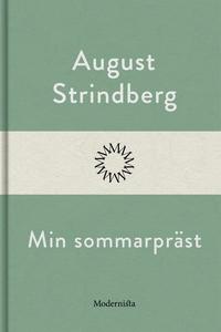 Min sommarpräst (e-bok) av August Strindberg