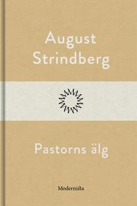 Pastorns älg (e-bok) av August Strindberg