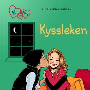 K för Klara 3 - Kyssleken (ljudbok) av Line Kye