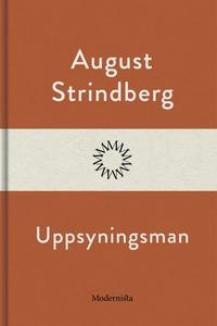 Uppsyningsman (e-bok) av August Strindberg