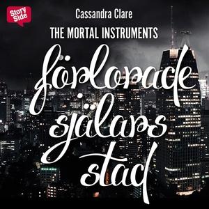 Förlorade själars stad (ljudbok) av Cassandra C