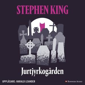 Jurtjyrkogården (ljudbok) av Stephen King