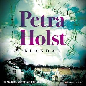 Bländad (ljudbok) av Petra Holst
