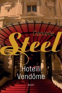Hotelli Vendome (e-bok) av Danielle Steel