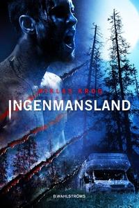 Ingenmansland (e-bok) av Niklas Krog