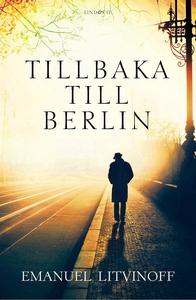 Tillbaka till Berlin (e-bok) av Emanuel Litvino
