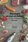 Sanningen och Mat och hälsa