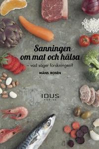 Sanningen och Mat och hälsa (e-bok) av Måns Ros