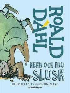 Herr och fru Slusk (e-bok) av Roald Dahl