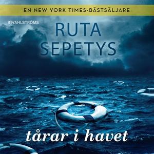 Tårar i havet (ljudbok) av Ruta Sepetys