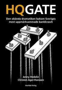 HQGATE - Den okända dramatiken bakom Sveriges m